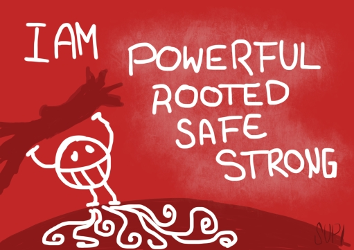 Mantra, Affirmation, I am powerful, rooted, saf, strong