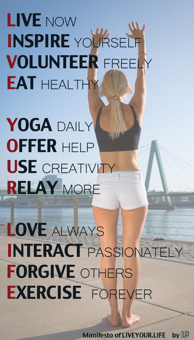 My LIVE YOUR LIFE Manifesto