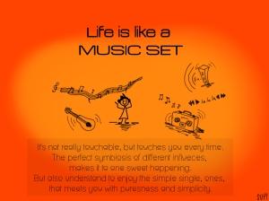 Life is like a Music Set