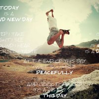 Mantra of the week: Today is a brand new day. Every step I take is a new...